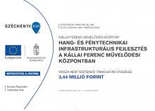 Hang és Fénytechnikai infrastrukturális fejlesztés a Kállai Ferenc Kulturális Központban